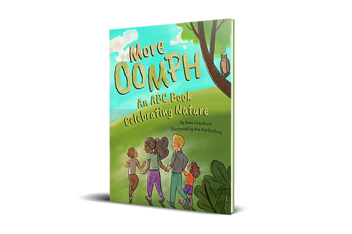 More OOMPH: An ABC Book Celebrating Nature - PAPERBACK
