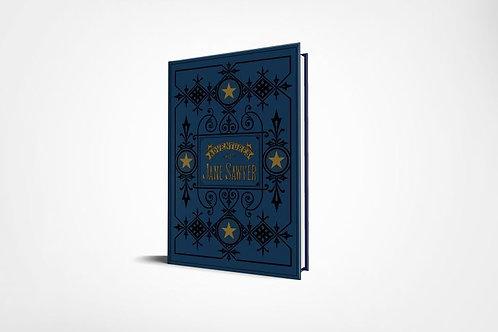 The Adventures of Jane Sawyer - Hardcover