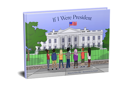 If I Were President [hardcover]