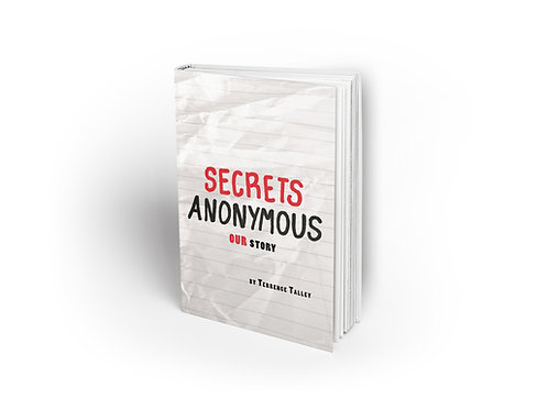 Secrets Anonymous: OUR Story [paperback]