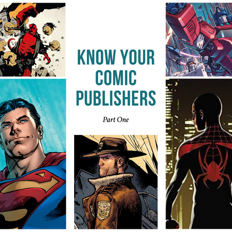 Collecting Guide: Know Your Comic Publishers, Part 1