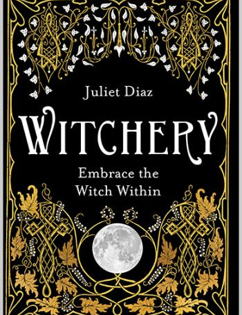Review: Witchery by Juliet Diaz