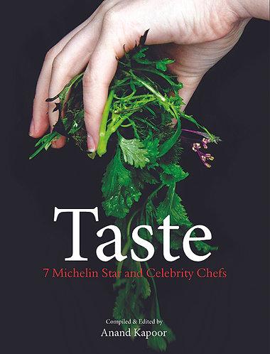 Taste - 7 Michelin Star And Celebrity Chefs