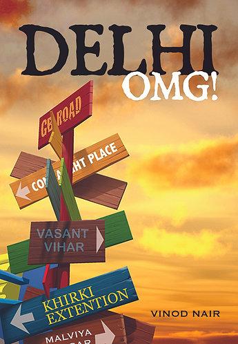 Delhi OMG!