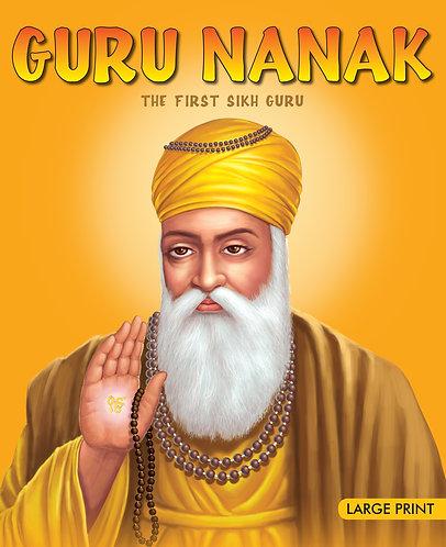 Guru Nanak The First Sikh Guru : Large Print