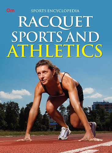 Racquet Sports and Athletics : Sports Encyclopedia