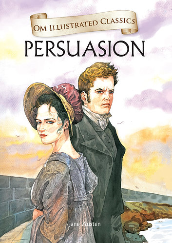 Persuasion : Om Illustrated Classics