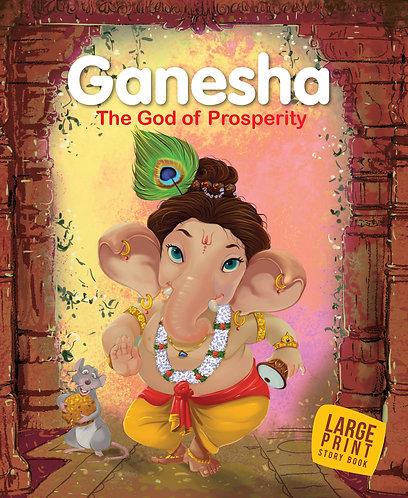 Ganesha The God Of Prosperity : Large Print