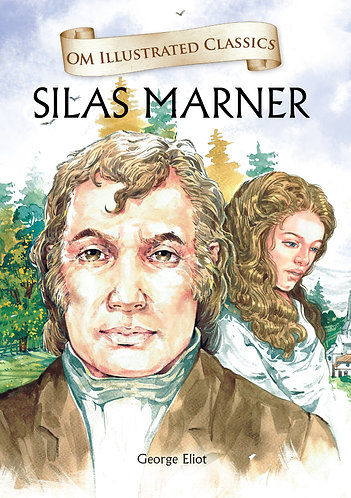 Silas Marner : Om Illustrated Classics