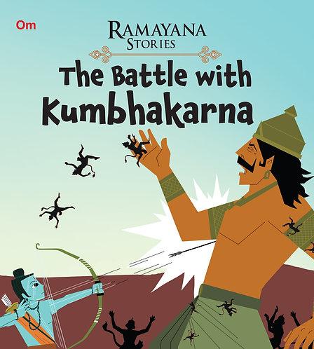 The Battle with Kumbhakarna : Ramayana Stories