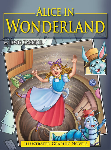 Alice in wonderland: Illustrated Graphic Novels