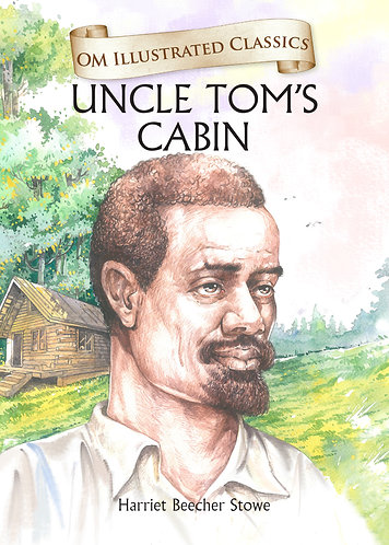 Uncle Tom's Cabin : Om Illustrated Classics