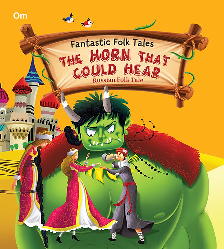 The Horn That Could Hear : Fantastic Folktales