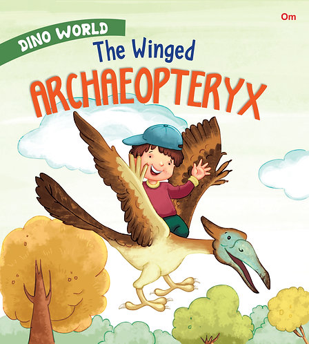The Winged Archaeopteryx : Dino World