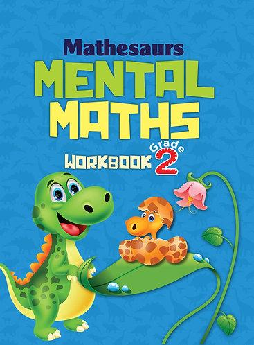 Mathesaurs Mental Math Workbook Grade -2