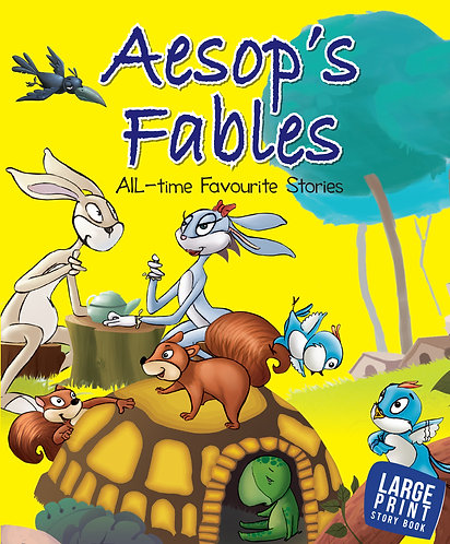 Aesop's Fables All Time Favourite Stories