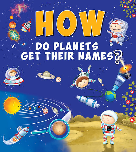 How Do Planets Get Their Names
