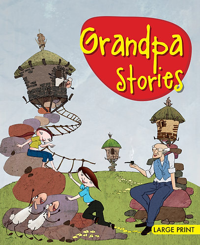 Grandpa Stories : Large Print