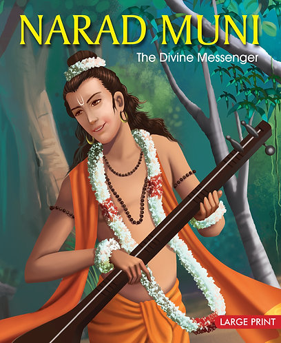Narad Muni The Divine Messenger : Large Print