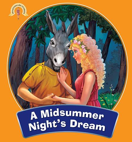 A Midsummer Night's Dream : Shakespeare Stories