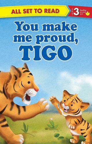You Make Me Proud Tigo : All Set To Read