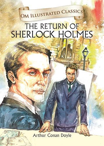 The Return of Sherlock Holmes : Om Illustrated Classics