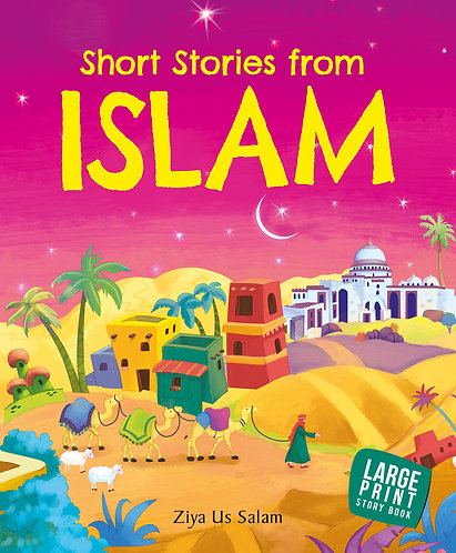 Large Print: Short Stories from Islam