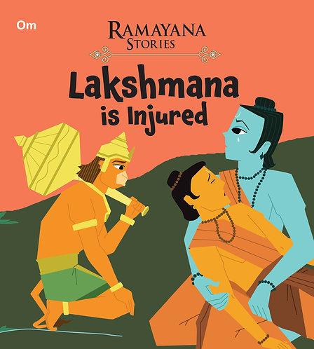 Lakshmana is Injured : Ramayana Stories