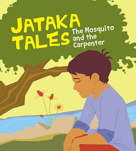 The Mosquito And The Carpenter : Jataka Tales