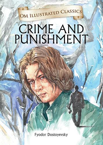 Crime and Punishment : Illustrated Abridged Classics (Om Illustrated Classics)