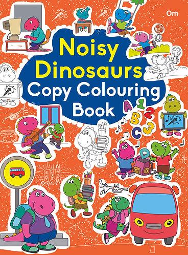 COPY COLOURING BOOK NOISY DINOSAUR