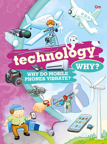 Technology Why?