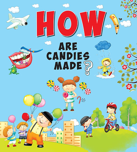 How Are Candies Made