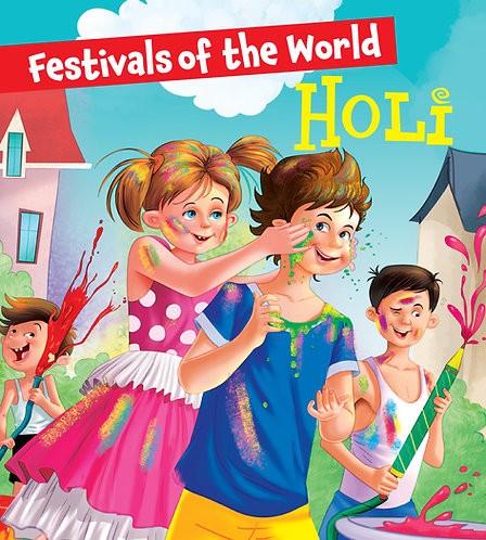 Holi : Festivals of the World