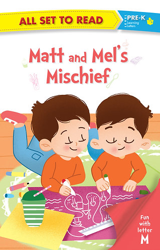 All set to Read fun with latter M Matt and mel's Mischief