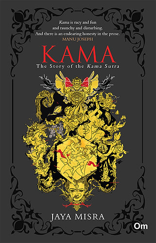 Kama : The Story of Kama Sutra