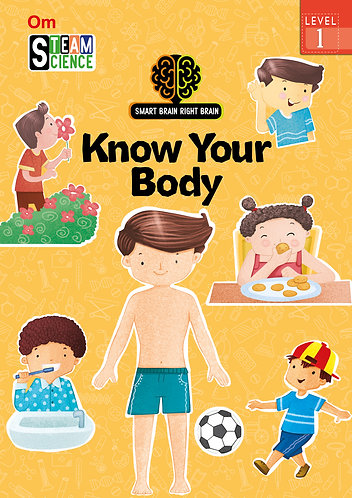 Smart Brain Right Brain: Science Level 1 Know Your Body