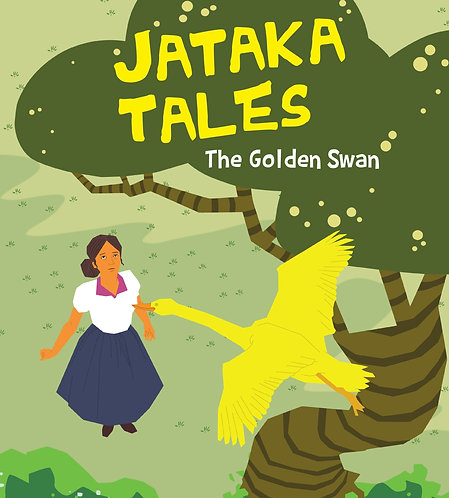 The Golden Swan : Jataka Tales
