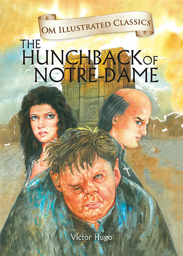 The Hunchback of Notre Dame : Om Illustrated Classics