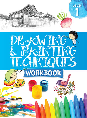 Drawing & Painting Techniques Workbook Grade 1