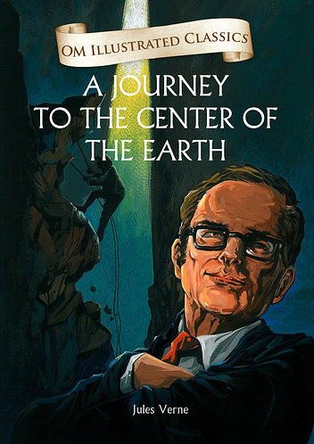 A Journey to the Center of the Earth : Om Illustrated Classics