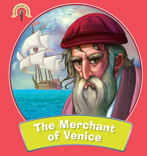 The Merchant of Venice : Shakespeare Stories