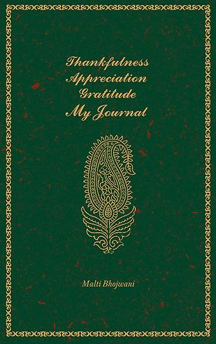 Thanksfulness, Appreciation, Gratitude, My Journal