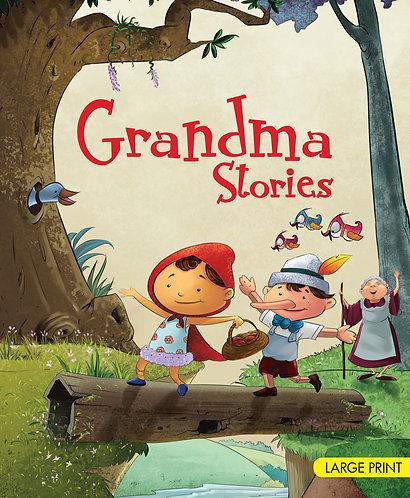 Grandma Stories : Large Print