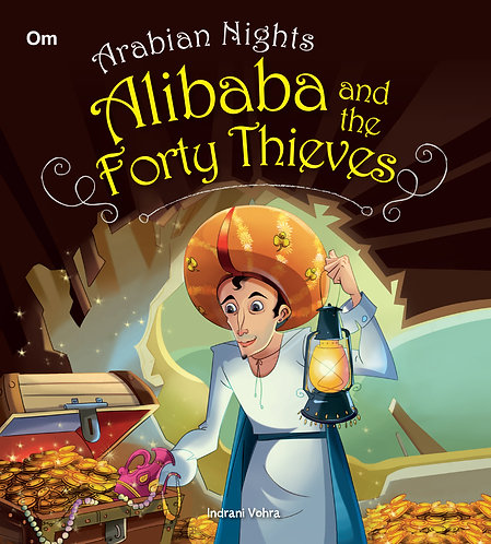 Alibaba and the Forty Thieves : Arabian Night