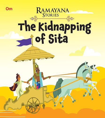 The Kidnapping of Sita : Ramayana Stories