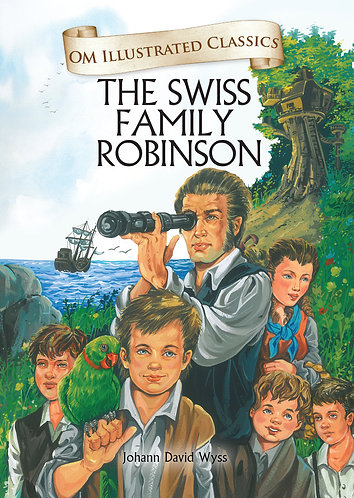 Swiss Family Robinson : Om Illustrated Classics