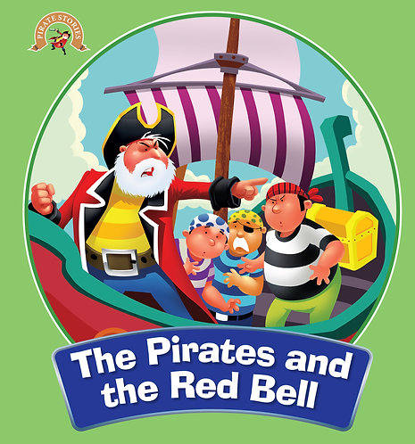 The Pirates And The Red Bell : Pirate Stories