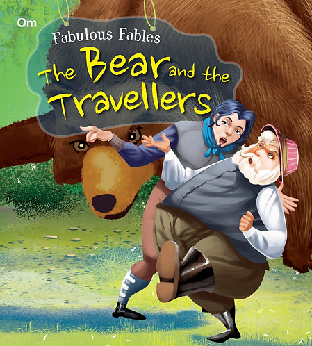 The Bear And The Travellers : Fabulous Fables