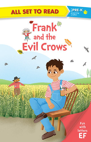 All set to Read fun with latter EF Frank and the Evil Crows